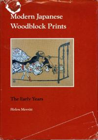 MODERN JAPANESE WOODBLOCK PRINTS, THE EARLY YEARS
