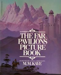 THE FAR PAVILIONS PICTURE BOOK