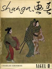 SHUNGA, ESSAY OF EROTIC ELEMENTS IN JAPANESE ART
